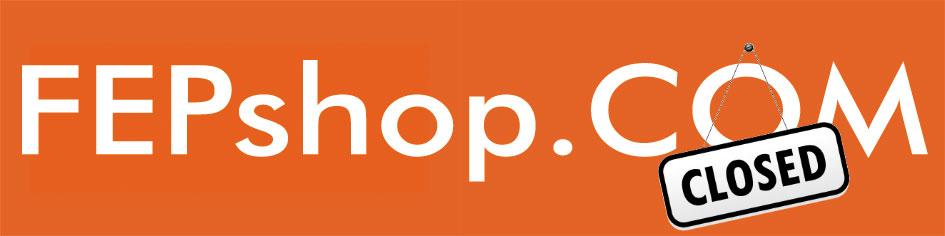 FEPshop-Closed